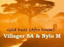 Villager SA & Nylo M - Gold Dust (Afro Drum) mp3 download