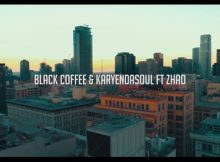 Black Coffee & Karyendasoul - Any Other Way (Video) ft. Zhao mp4 official music video download