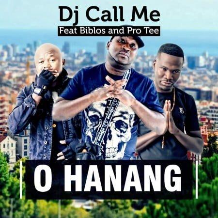 DJ Call Me - O Hanang ft. Biblos & Pro Tee mp3 download