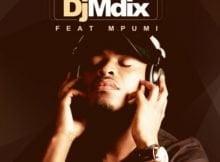 DJ Mdix - Ngiyazfunela ft. Mpumi mp3 download