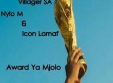 Dios 1D, Villager SA, Nylo M & Icon Lamaf - Award Ya Mjolo mp3 download free