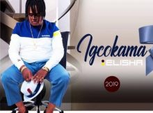 Igcokama Elisha - Is'korokoro Sami Album zip mp3 download