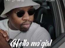 JazziDisciples & Mr JazziQ – Hello Mo'girl ft. Focalistic & Busta 929 mp3 download