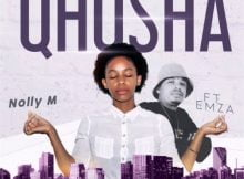 Nolly M - Qhosha ft. Emza mp3 download