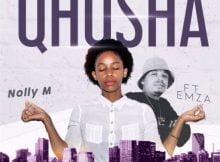 Nolly M - Qhosha ft. Emza mp3 download