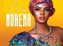 Rose - Morena mp3 free download SA