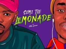 Semi Tee – Lemonade Ft. Ma Lemon mp3 download original mix