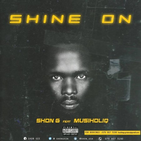 Shon G - Shine On ft. MusiholiQ mp3 download