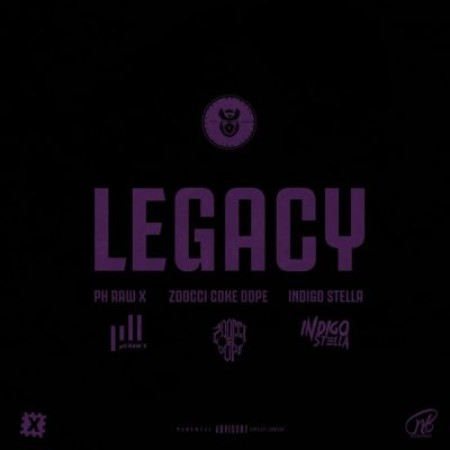 pH Raw X – Legacy ft. Indigo Stella & Zoocci Coke Dope mp3 download