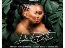 2pm Djs – Do It Better ft. Emtee, Gigi Lamayne, Zaddy Swag & Touchline mp3 free download