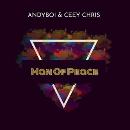 Andyboi & CeeyChris - Man Of Peace (Original Mix) mp3 download