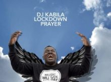 DJ Kabila - Lockdown Prayer Mix mp3 download