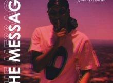 Dan Mwale – The Message mp3 download