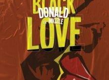 Donald – Black love Ft. Mvzzle mp3 download