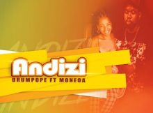 DrumPope – Andizi ft. Moneoa mp3 download