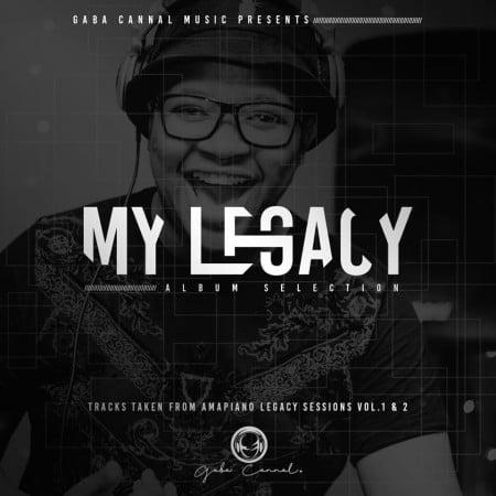 Gaba Cannal - My Legacy Album Selection zip mp3 download