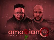 Gaba Cannal ft. Zano - AmaPiano Love Affair EP album zip mp3 download free full