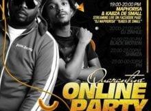 Kabza De Small & DJ Maphorisa – Quarantine Online Party Mix mp3 download