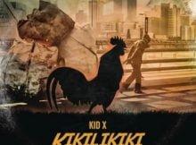 Kid X – Kikilikiki (Prod. by Lunatik) mp3 download