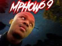 Mphow 69 – No One Can Stop Us ft. Kelvin Momo & Mdu aka TRP mp3 download