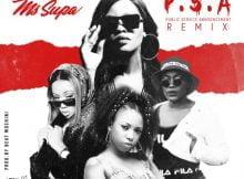 MsSupa – P.S.A (Remix) ft. Gigi Lamayne, Moozlie & Nelz mp3 download