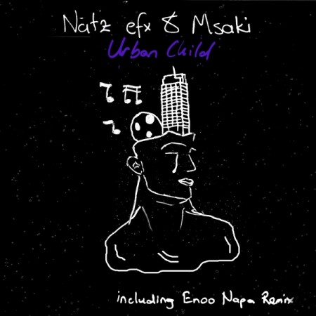 Natz Efx & Msaki - Urban Child (Enoo Napa Remix) mp3 download