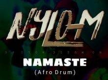 Nylo M - Namaste (Afro Drum) mp3 download
