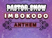 Pastor Snow - iMbokodo Anthem (Original Mix) mp3 download