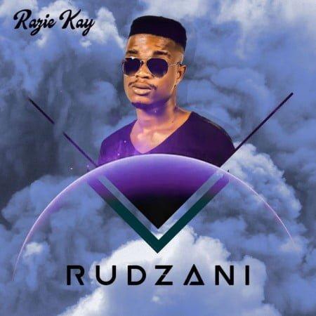 Razie Kay - Rudzani Album mp3 zip free full download