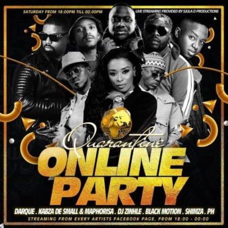 SA Quarantine Online Party Pt 1 ft Kabza De Small, DJ Maphorisa, DJ Zinhle, Darque mp3 download 2020 mix