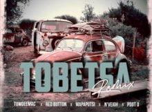 Sbuda Juice - Tobetsa (Remix) Ft. N'veigh, Pdot O, Red Button, Towdeemac & Mapaputsi mp3 download