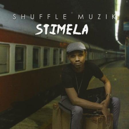 Shuffle Muzik - Stimela Album mp3 zip full free download