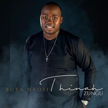 Thinah Zungu – Buya Nkosi Album mp3 zip download free full 2020