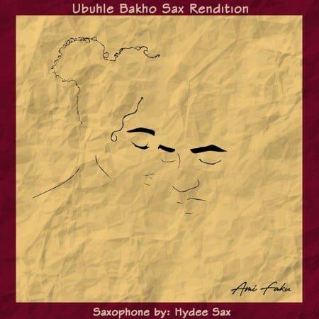 Ami Faku - Ubuhle Bakho (Sax Rendition) mp3 download