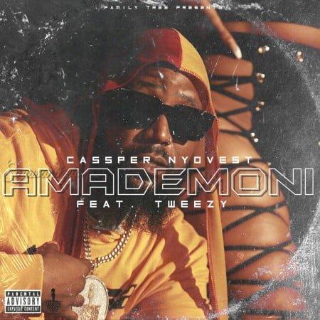 Cassper Nyovest - Amademoni ft. Tweezy mp3 download