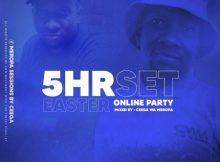 Ceega Wa Meropa – 5hrs Live Set (Easter Online Party) mix mp3 download