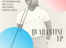 Chymamusique Records – Quarantine EP mp3 zip download