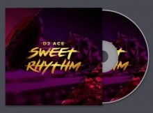 DJ Ace – Sweet Rhythm mp3 download