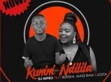 DJ Nipro - Kunini Ndilila ft. Bukeka, Mass Ram & Josta mp3 download