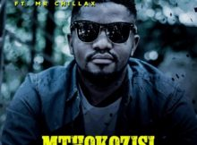 DJ Palture – Mthokozisi Ft. Mr. Chillax mp3 download