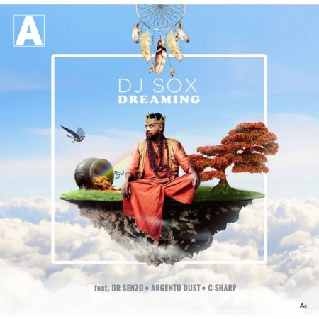 DJ Sox - Dreaming ft. Dr Senzo, Argento Dust, C-Sharp mp3 download