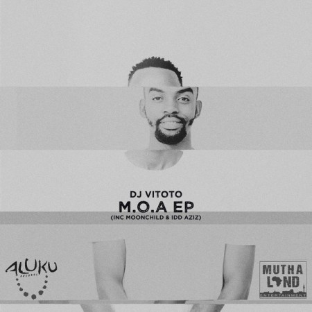 DJ Vitoto - M.O.A EP mp3 zip free download 2020 album