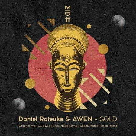 Daniel Rateuke & AWEN – Gold (Enoo Napa Remix) mp3 download