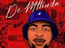 De Mthuda – Shona Malanga ft. Mhawkeys mp3 download