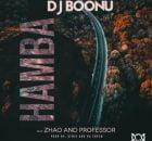 Dj Boonu - Hamba (Get Away) ft. Zhao & Professor mp3 free download