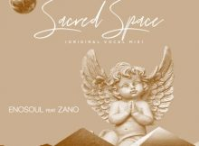 Enosoul - Sacred Space (Original Vocal Mix) Ft. Zano mp3 download