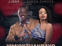 Linda – Yim' Okthandayo ft. Zanda Zakuza mp3 download