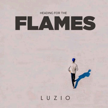 Luzio - Heading For The Flames mp3 download