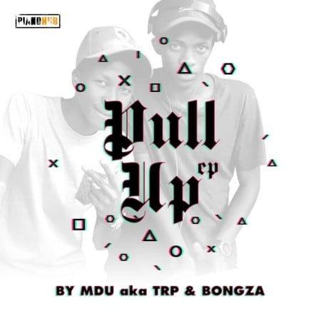 MDU aka TRP & BONGZA - Pullup EP mp3 zip download