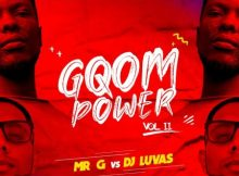 Mr G vs DJ Luvas - gQom Power EP Vol 2 zip mp3 download